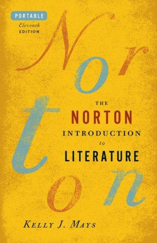 The Norton Introduction to Literature (Portable Eleventh Edition)From W. W. Norton & Company