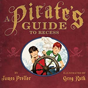 A Pirate's Guide to Recess Audiobook