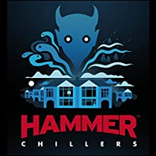 Hammer Chillers (       UNABRIDGED) by Stephen Gallagher, Mark Morris, Robin Ince, Christopher Fowler, Paul Magrs, Stephen Volk Narrated by Miles Jupp, Tony Gardner, Con O'Neill, Camille Coduri, Zoe Lister, Alex Lowe, Jacqueline King