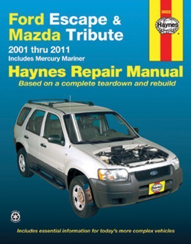 ford-escape-mazda-tribute-2001-thru-2011-includes-mercury-mariner-by-john-h-haynes-april-12-2012
