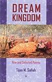 Dream Kingdom (1592215319) by Tijan M. Sallah