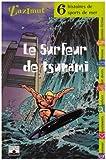 echange, troc Collectif - Le Surfeur de tsunami : Six histoires de sports de mer