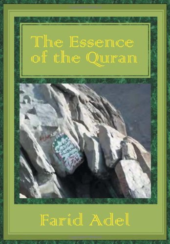 The Essence of the Quran