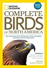 National Geographic Complete Guide to the Birds of North America