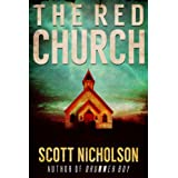 The Red Church: A Supernatural Thriller (Sheriff Littlefield Books Book 1) ~ Scott Nicholson