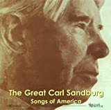 The Great Carl Sandburg: Songs Of America by Sandburg, Carl (April 20, 1999)