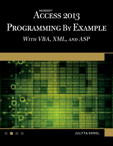 Microsoft Access 2013 Programming by Example with VBA, XML, and ASP (Computer Science) (Vba Programming 2013 compare prices)