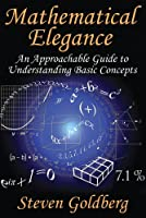 Mathematical Elegance Front Cover