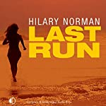 Last Run   Hilary Norman