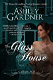 The Glass House (Captain Lacey Regency Mysteries Book 3)