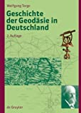 img - for Geschichte Der Geodasie in Deutschland / History of Geodesy in Germany (German Edition) book / textbook / text book