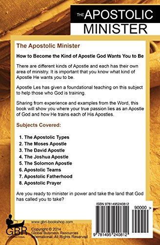 The Apostolic Minister: Walking in Your Apostolic Calling