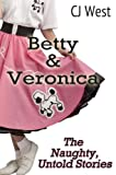 Betty & Veronica: The Naughty, Untold Stories