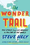 The Wonder Trail: True Stories from L...