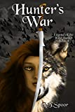 Hunter's War (Legend of the Wild Hunter Book 4) (English Edition)