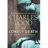 A Lonely Death: An Inspector Ian Rutledge Mysteryby Charles Todd