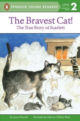 The Bravest Cat! The True Story of Scarlett (All Aboard Reading): Laura Driscoll, DyAnne DiSalvo: 9780448417035: Amazon.com: Books