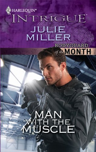 Image for Man with the Muscle (Harlequin Intrigue Series)