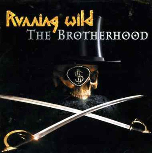 The Brotherhood by Running Wild (2002-02-25)