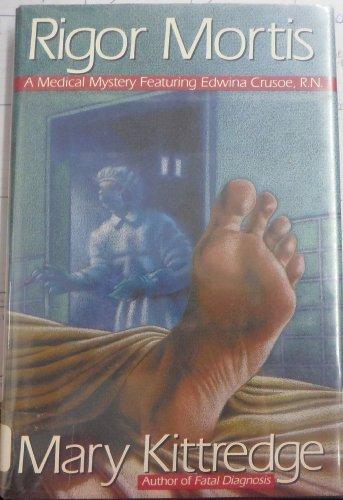 Rigor Mortis: An Edwina Crusoe Mystery