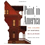 Paint in America: Colours of Historic Buildings
