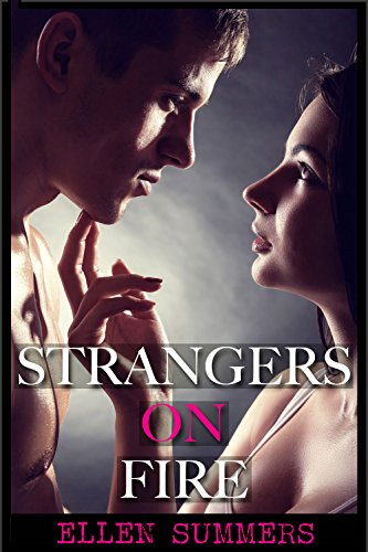 Free Kindle Book : Strangers on Fire (Strangers on Fire #1)