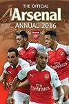 The Official Arsenal Annual 2016 (Ann...