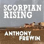Scorpion Rising | Anthony Frewin
