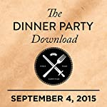 318: Salman Rushdie, Alice Cooper, Carly Rae Jepsen |  The Dinner Party Download