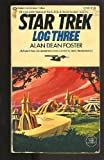 Star Trek Log Three (0345250443) by Alan Dean Foster