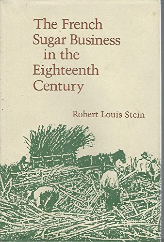 the-french-sugar-business-in-the-eighteenth-century