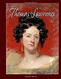 Thomas Lawrence: 101 Paintings