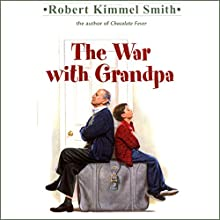 The War with Grandpa Audiobook by Robert Kimmel Smith Narrated by Nicholas Kelly