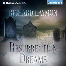 Resurrection Dreams (       UNABRIDGED) by Richard Laymon Narrated by Randy Hames