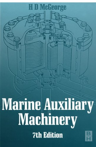Marine Auxiliary Machinery, Seventh Edition