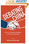 Debating China: The U.S.-China Relati...