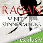 Im Netz des Spinnenmanns (Ein Fall für Lizzy Gardner 1) | T. R. Ragan