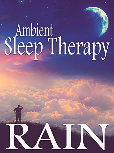 Ambient Sleep Therapy
