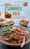 img - for The Big Book of Curries: 365 Mouth-Watering Recipes from Around the World book / textbook / text book