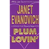 Plum Lovin&#39;by Janet Evanovich