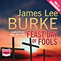 Feast Day of Fools Audiobook by James Lee Burke Narrated by Will Patton
