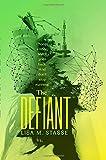 The Defiant: The Forsaken Trilogy