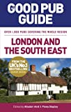 img - for The Good Pub Guide: London and the South East (Good Pub Guides) book / textbook / text book