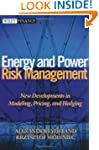 Energy and Power Risk Management: New...