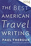 img - for The Best American Travel Writing 2014 book / textbook / text book