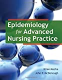 img - for Epidemiology For Advanced Nursing Practice book / textbook / text book