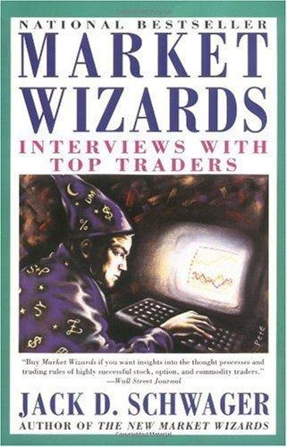By Jack D. Schwager: Market Wizards: Interviews with Top Traders (Market Wizards By Jack Schwager compare prices)