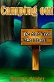 "Childrens Books:""Camping Out""-Kids Books 4-8, Early Readers Books for Kids & Bedtime Stories"