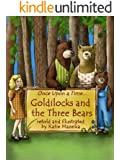 Goldilocks and the Three Bears (Once Upon A Time...)