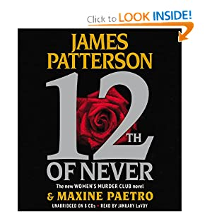 12th of Never (Women's Murder Club) James Patterson, Maxine Paetro and January LaVoy